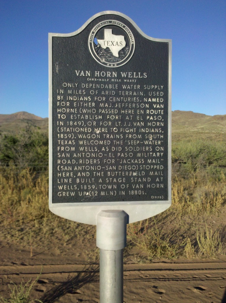Historical marker on US90 outside Van Horn, TX.  We fixed Mark's flat at thi spot.