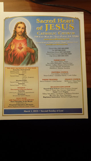 Church bulletin for Sacred Heart Church, Ville Platte, LA.  We did the 78 miles in about 7 hours and 45 minutes, arriving at our hotel at 3:45 p.m.  Mass at Sacred Heart Church started at 4 p.m. (see it on the bulletin?) and Tim and I took a quick shower and were a few minutes late, but we made it and said a prayer for Mark and Beth .....