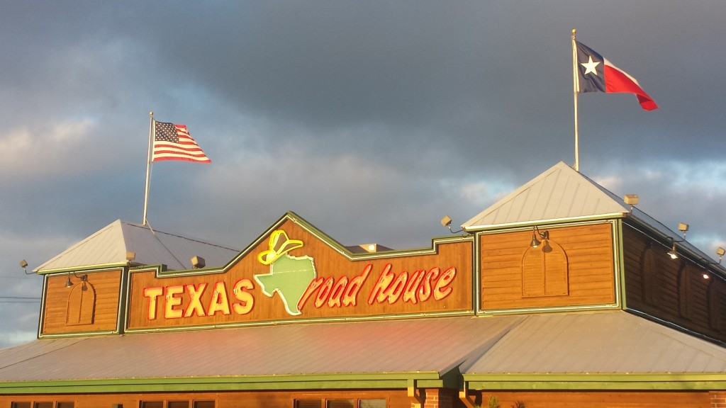 Texas Roadhouse Restaurant, Conroe, TX.  I don't think we're going to see too many more Texas state flags, so I wanted to get this one in a photo for the blog.